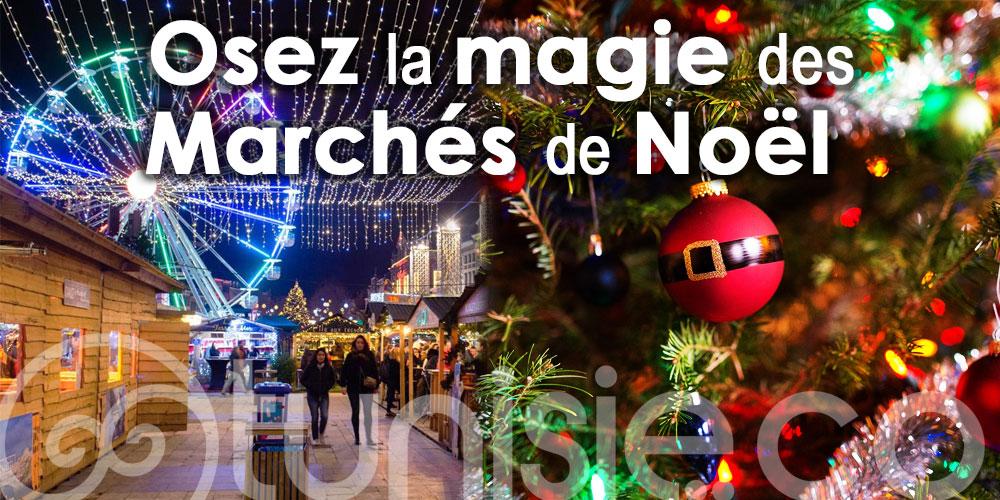 Osez la magie de des marchés de Noël : Top adresses incontournables