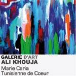 Tunisienne de coeur, exposition de Marie Caria à la Galerie Ali Khouja
