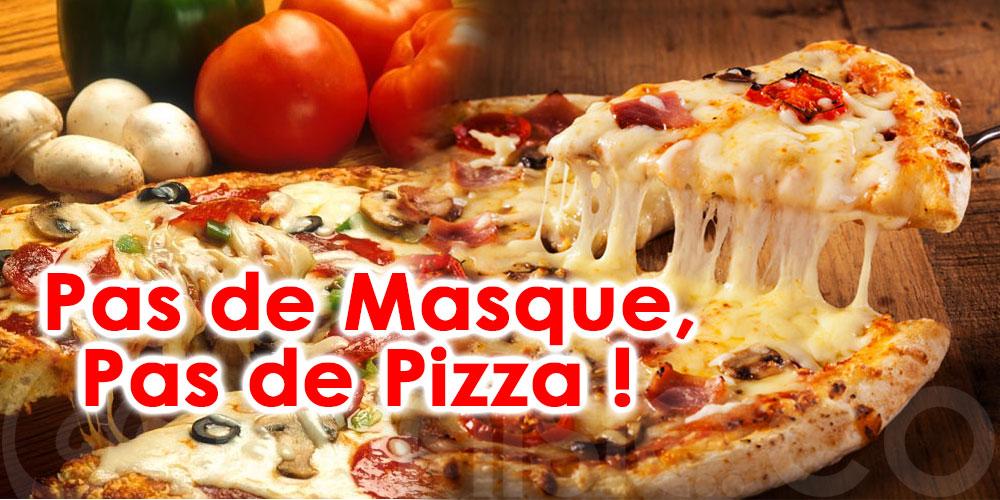 Chez Tiburtina 'Pas de Masque, Pas de Pizza ! '