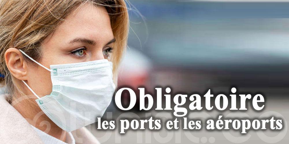 Le port du masque devient obligatoire dans les ports et les aéroports
