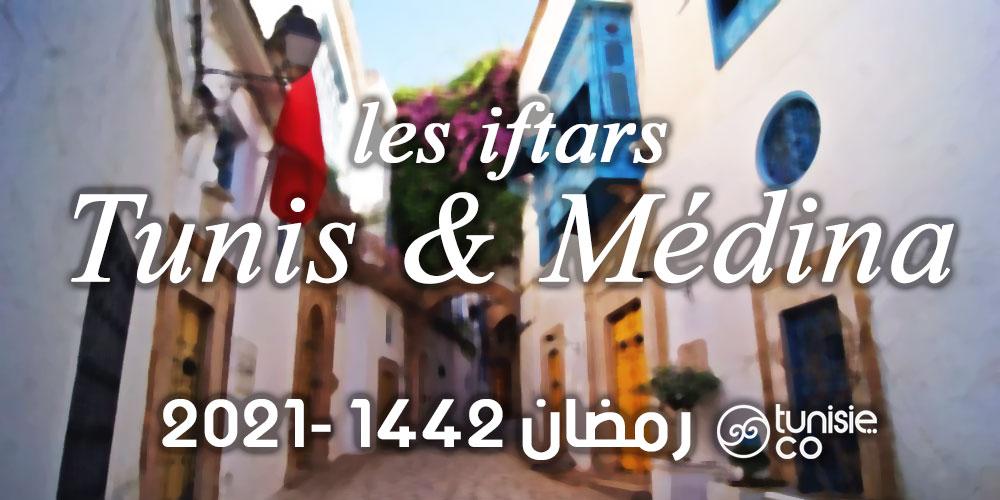 Liste des Iftars : Tunis & Médina