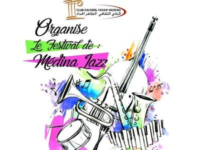 Découvrez la programmation de la 1ère édition du festival de jazz de la médina du 13 au 17 février au Club Culturel Taher Hadded