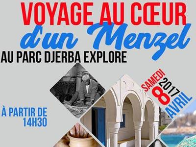 Voyage au coeur d'un Menzel Djerbien ce 8 avril