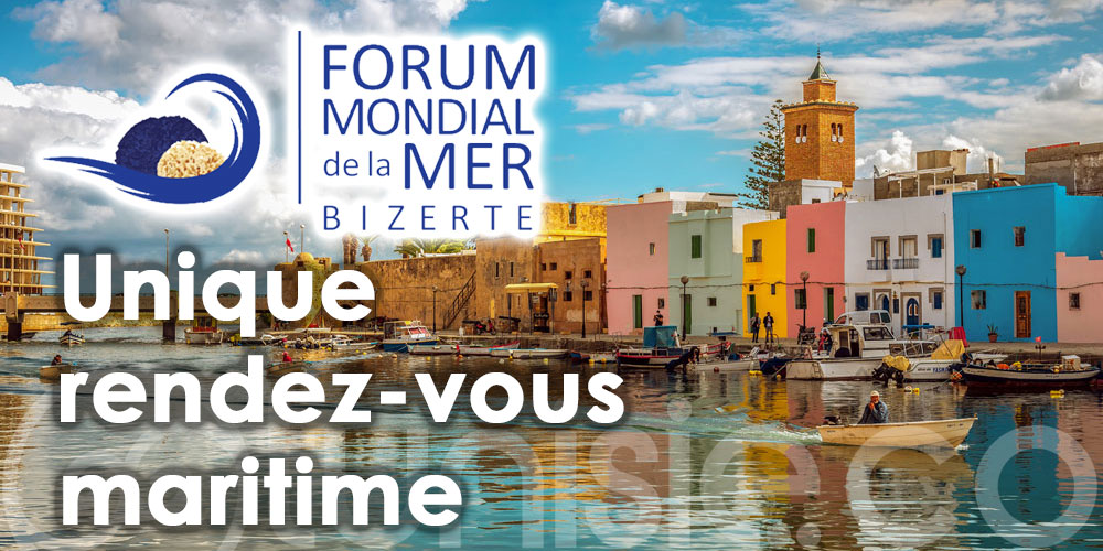 Jetez l'ancre pour la 4ème édition du Forum Mondial de la Mer - Bizerte !