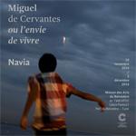 L´exposition Miguel de Cervantes ou l´envie de vivre