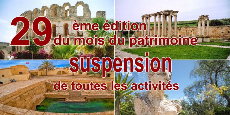 29ème édition du mois du patrimoine: suspension totale de toutes les activités