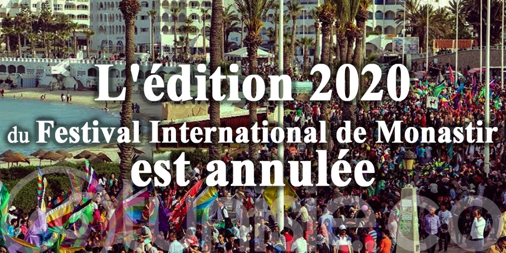 L'édition 2020 du Festival International de Monastir est annulée