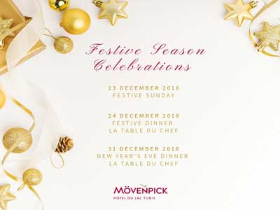 Les « Festive Seasons Celebrations » démarrent Mövenpick Hotel du Lac Tunis