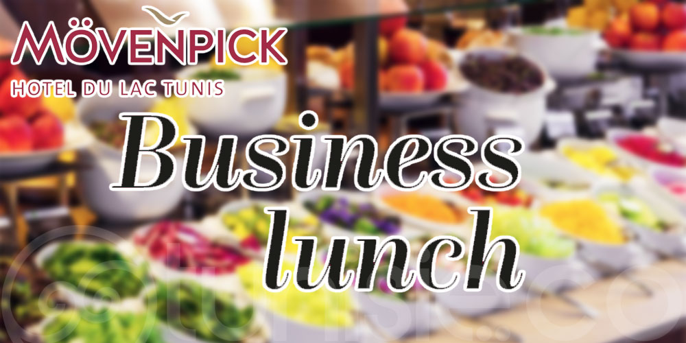 Le meilleur plan Business Lunch au Mövenpick Hotel du Lac Tunis
