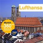 Lufthansa : Nouveau vol direct vers Munich au départ de Tunis à partir du 27 juillet 2013