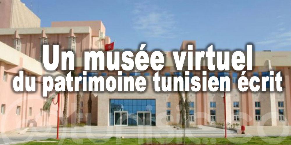 Bientôt, un musée virtuel du patrimoine tunisien écrit