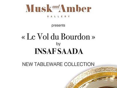 La première collection 'Le Vol du Bourdon' de Insaf Saada, exposée le 4 mai à Musk and Amber Gallery