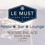 Ouverture du MUST, nouveau restaurant lounge, ce 23 août à Sousse
