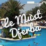 Djerba : Le top 8 des Clubs All Inclusive