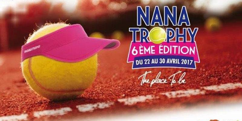 6ème édition du tournoi de Tennis féminin Nana Trophy du 22 au 30 Avril 2017