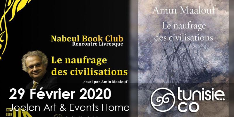 Nbc#75: Le naufrage des civilisations Amin Maalouf le 29 Février 2020