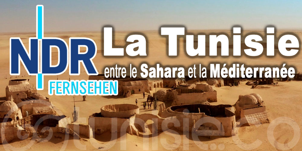 Un reportage sur la Tunisie diffusé jeudi sur la chaîne allemande NDR