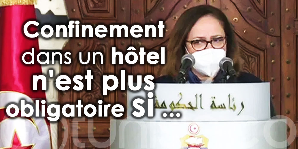 Le confinement dans un hôtel n'est plus obligatoire si ...