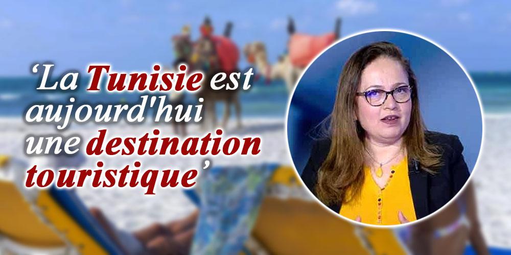 Nissaf Ben Alaya : La Tunisie est aujourd'hui une destination touristique