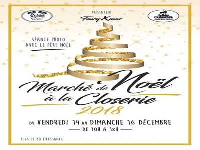 3éme Edition-Marché de Noël à La Closerie du 14 au 16 Décembre