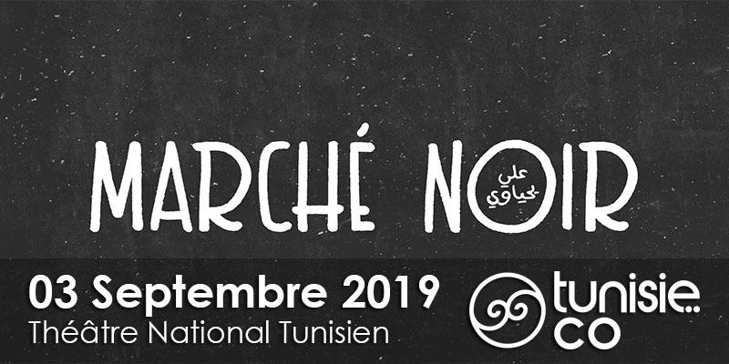 Marché Noir le 03 Septembre 2019
