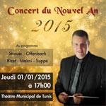 Concert du Nouvel An 2015 par l'Orchestre Symphonique Tunisien au Théâtre Municipal de Tunis