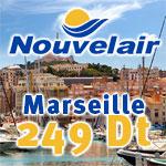 Tunis - Marseille à 249 Dt avec Nouvelair