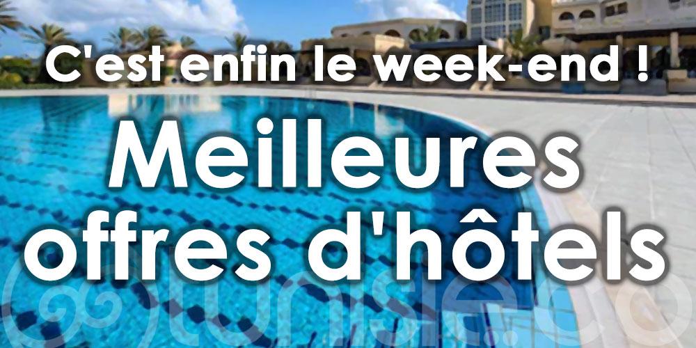 C'est enfin le week-end ! Voici les meilleures offres d'hôtels !