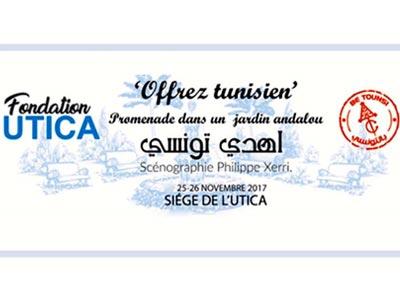 Offrez Tunisien, expo-vente artisanale les 25 et 26 novembre à l'UTICA