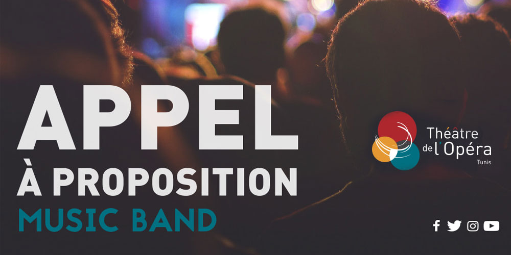 Théâtre de l'Opéra de Tunis : Appel à proposition - Music Band