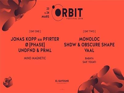 Découvrez le Programme de la 3ème édition du festival Orbit les 23 et 24 Mars à Hammamet