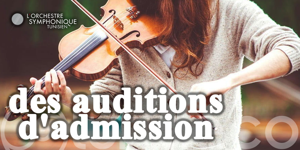 Appel à candidature pour audition d'admission à l'Académie de l'Orchestre Symphonique Tunisien