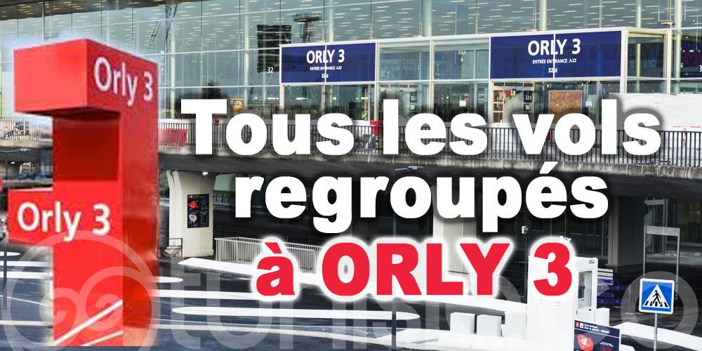 Tous les vols opérés sur Paris seront regroupés au terminal Orly 3