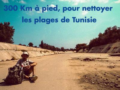 300 Km à pied, pour nettoyer les plages de Tunisie