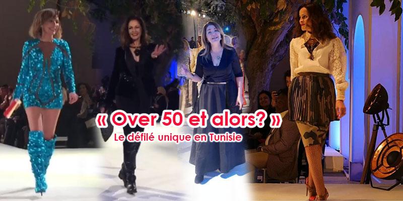 En vidéo: Le défilé unique en Tunisie « OVER 50 ET ALORS? »