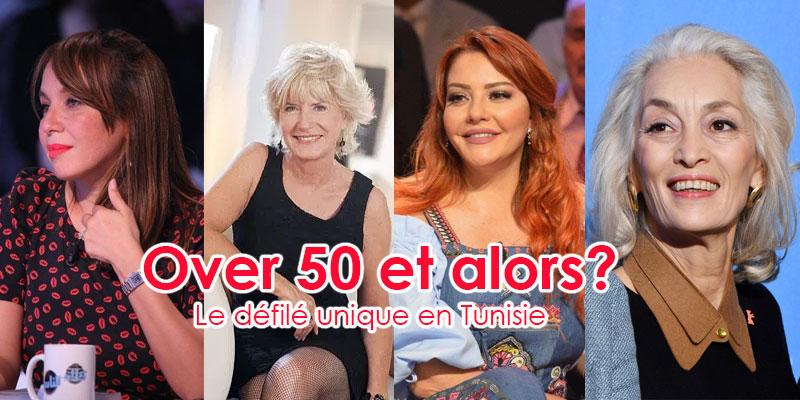 « Over 50 et alors? » : le défilé unique en Tunisie