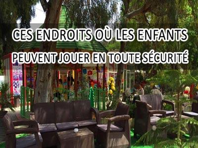Ces endroits où les enfants peuvent jouer en toute sécurité à Tunis