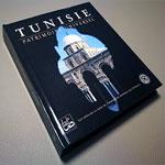 Tunisie, patrimoine universel le nouveau livre regroupant les sites de la Liste du Patrimoine mondial de l'Unesco