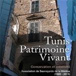 A lire : 'Tunis Patrimoine Vivant, Conservation et Créativité', ouvrage produit par l'ASM de Tunis