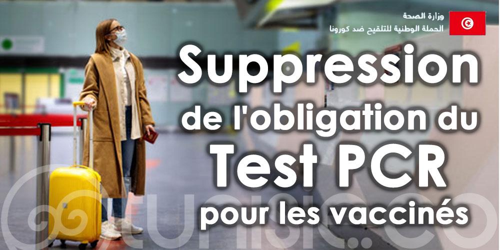 Suppression de l'obligation du Test PCR pour les vaccinés arrivant en Tunisie