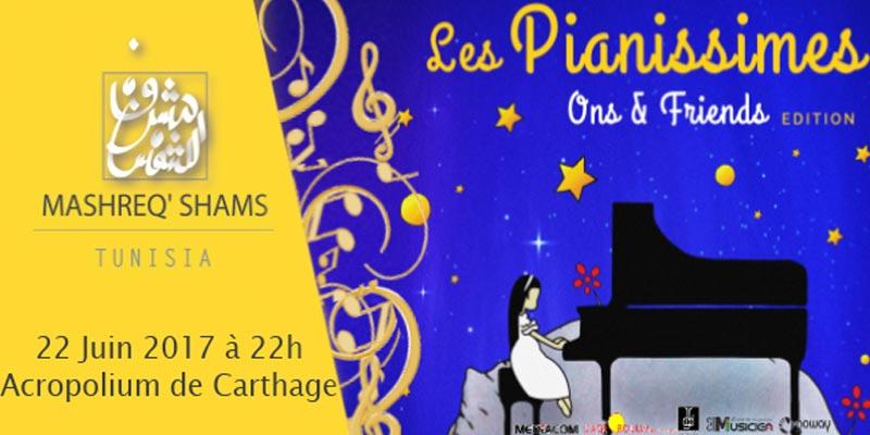 Les Pianissimes, Ons & Friends Edition le 22 juin à l'Acropolium de Carthage