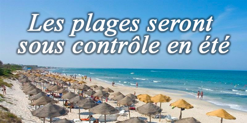 Les plages seront sous contrôle en été