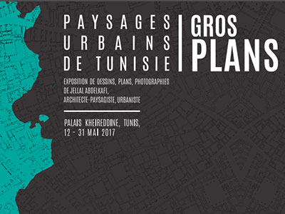 Gros-plans : Paysages Urbains De Tunisie, une exposition de dessins, plans et photographies du 12 au 31 mai