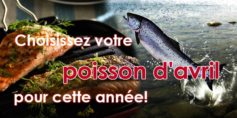 Choisissez votre poisson d'avril pour cette année!