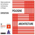 Vernissage de l'exposition Pologne – Architecture le 6 Mai à la Maison de la Culture Ibn Rachiq