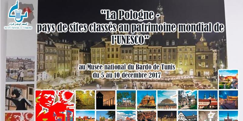 L'expo La Pologne, pays des sites classés au patrimoine mondial de l'Unesco, au Musée du Bardo