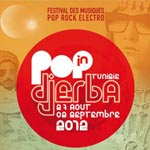 Pop In Djerba : Pop, Rock et Electro du 27 août au 2 septembre 2012