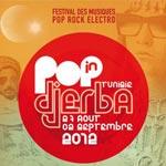 Pop In Djerba : Pop, Rock et Electro du 27 août au 2 septembre 2012