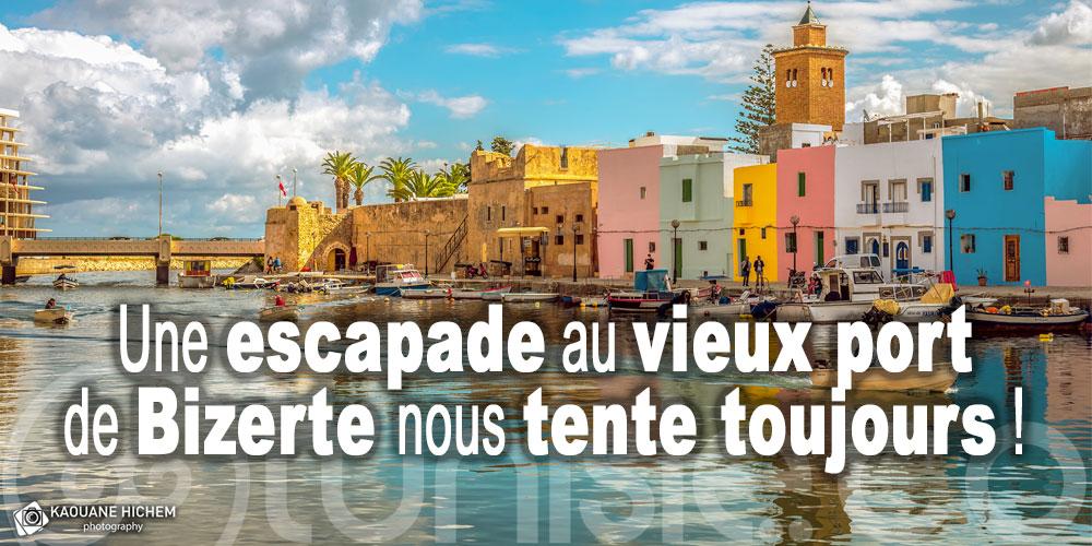 Une escapade au vieux port de Bizerte nous tente toujours