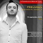 'Préludes´, le nouveau spectacle de Mohamed Ali Kamoun le 19 Septembre à Paris